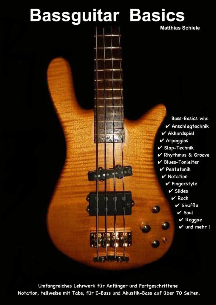 Bass Schule, Bassguitar Basics, E-Bass, Akustikbass